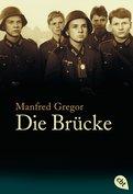 Manfred Gregor - Die Brücke