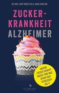 Kurt Mosetter,Anna Cavelius - Zuckerkrankheit Alzheimer