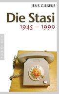Jens Gieseke - Die Stasi