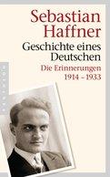 Sebastian Haffner - Geschichte eines Deutschen