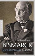 Ernst Engelberg,Achim Engelberg - Bismarck