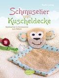 Ruth Laing - Schmusetier und Kuscheldecke