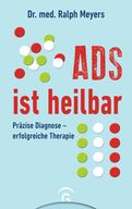 Ralph Meyers - ADS ist heilbar