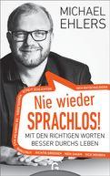 Michael Ehlers - Nie wieder sprachlos!