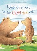 Franz Hübner - Weißt du schon, wie lieb Gott dich hat?