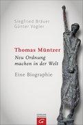 Siegfried Bräuer,Günter Vogler - Thomas Müntzer