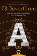 Egbert Ballhorn (Hrsg.),Georg Steins (Hrsg.),Regina Wildgruber (Hrsg.),Uta Zwingenberger (Hrsg.) - 73 Ouvertüren