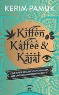 Kerim Pamuk - Kiffen, Kaffee und Kajal
