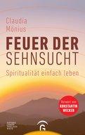 Claudia Mönius - Feuer der Sehnsucht