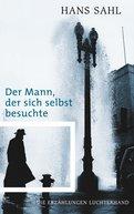 Hans Sahl - Der Mann, der sich selbst besuchte