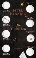 Peter Henning - Die Tüchtigen