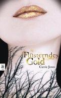 Carrie Jones - Flüsterndes Gold