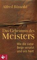 Alfred Böswald - Das Geheimnis des Meisters