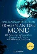 Johanna Paungger,Thomas Poppe - Fragen an den Mond