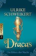Ulrike Schweikert - Die Erben der Nacht - Dracas