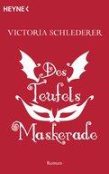 Victoria Schlederer - Des Teufels Maskerade