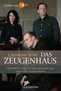 Christiane Kohl - Das Zeugenhaus