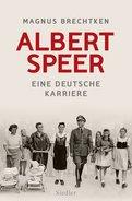Magnus Brechtken - Albert Speer