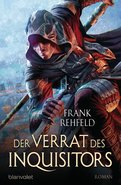 Frank Rehfeld - Der Verrat des Inquisitors