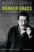 Michael Jürgs - Bürger Grass