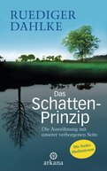 Ruediger Dahlke - Das Schatten-Prinzip