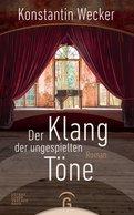 Konstantin Wecker - Der Klang der ungespielten Töne