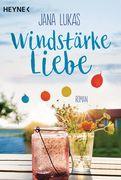 Jana Lukas - Windstärke Liebe