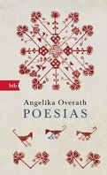 Angelika Overath - Poesias