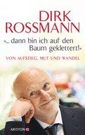 Dirk Roßmann,Peter Käfferlein,Olaf Köhne - '... dann bin ich auf den Baum geklettert!'