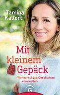 Tamina Kallert - Mit kleinem Gepäck