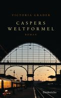 Victoria Grader - Caspers Weltformel