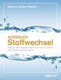 Martina Sieber-Mahler - Kursbuch Stoffwechsel