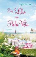 Sylvia Lott - Die Lilie von Bela Vista