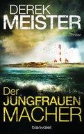 Derek Meister - Der Jungfrauenmacher