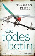Thomas Elbel - Die Todesbotin