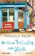 Manuela Inusa - Der kleine Teeladen zum Glück