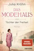 Julia Kröhn - Das Modehaus - Töchter der Freiheit