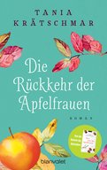 Tania Krätschmar - Die Rückkehr der Apfelfrauen