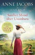 Anne Jacobs,Leah Bach - Sanfter Mond über Usambara