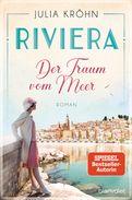 Julia Kröhn - Riviera - Der Traum vom Meer