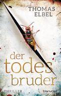 Thomas Elbel - Der Todesbruder
