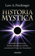 Lars A. Fischinger - Historia Mystica