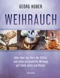 Georg Huber - Weihrauch