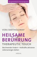 Vera Bartholomay - Heilsame Berührung - Therapeutic Touch