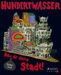 Hundertwasser - Bau dir deine Stadt!