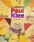 Silke Vry - Im Zaubergarten - Paul Klee