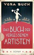 Vera Buck - Das Buch der vergessenen Artisten