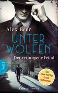 Alex Beer - Unter Wölfen - Der verborgene Feind