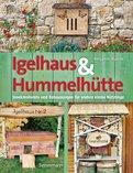 Benjamin Busche - Igelhaus & Hummelhütte