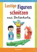 Norbert Pautner - Lustige Figuren schnitzen aus Balsaholz. 17 einfache Schnitzanleitungen. Für Kinder ab 8 Jahren
